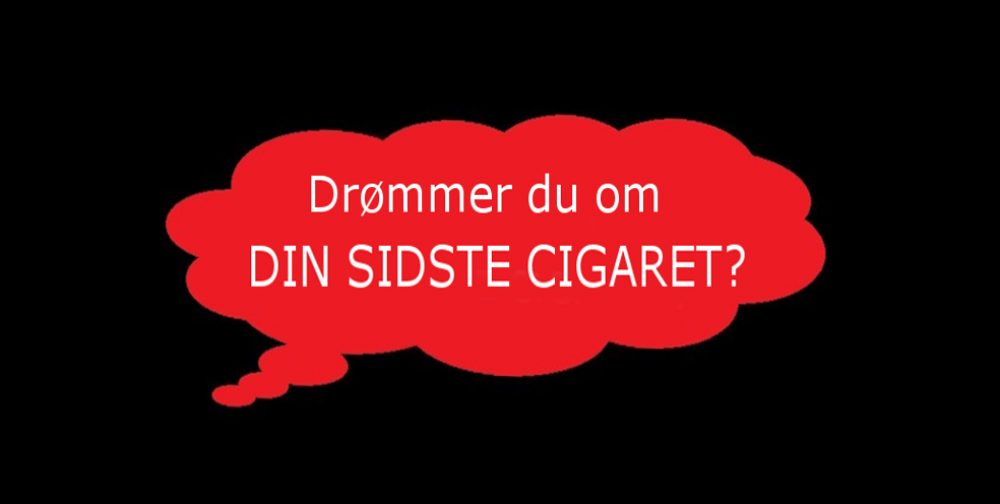 Din sidste cigaret